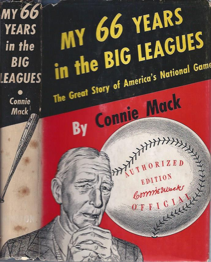 My 66 Years in the Big Leagues: The Great Story of America's National Game
