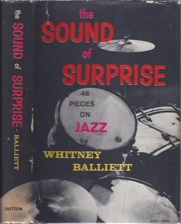 Image for The Sound of Surprise: 46 Pieces on Jazz