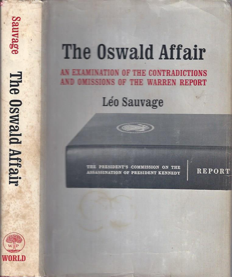 Image for The Oswald Affair: An Examination of the Contradictions and Omissions of the Warren Report