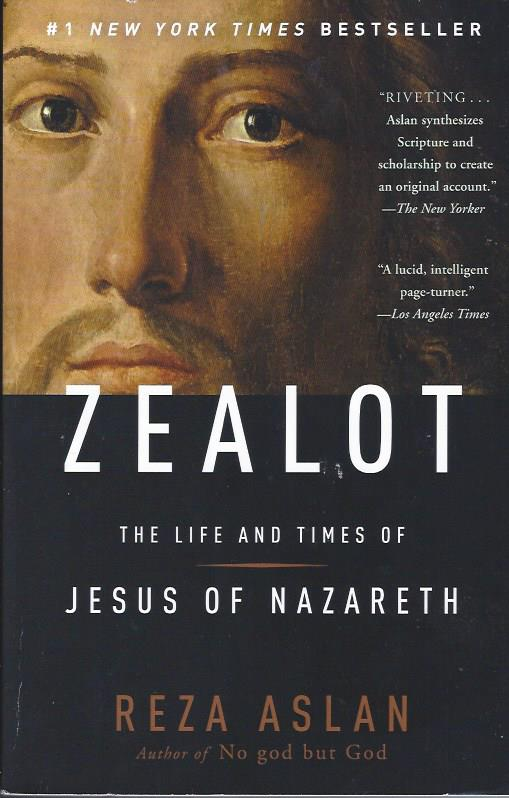 Image for Zealot: The Life and Times of Jesus of Nazareth