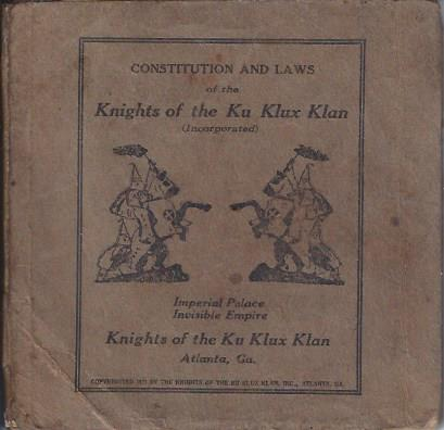 Image for Constitution and Laws of the Knights of the Ku Klux Klan (Incorporated)