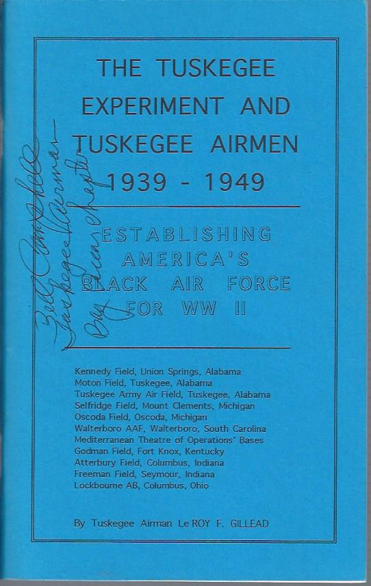 Image for The Tuskegee Experiment and Tuskegee Airmen, 1939 - 1949: Establishing America's Black Air Force for WW II