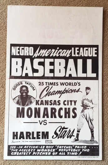 Image for Poster, Negro American League, Kansas City Monarchs vs Harlem Stars: Satchell Paige and Goose Tatum