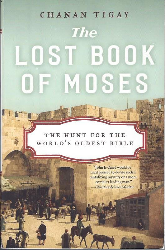 Image for The Lost Book of Moses: The Hunt for the World's Oldest Bible