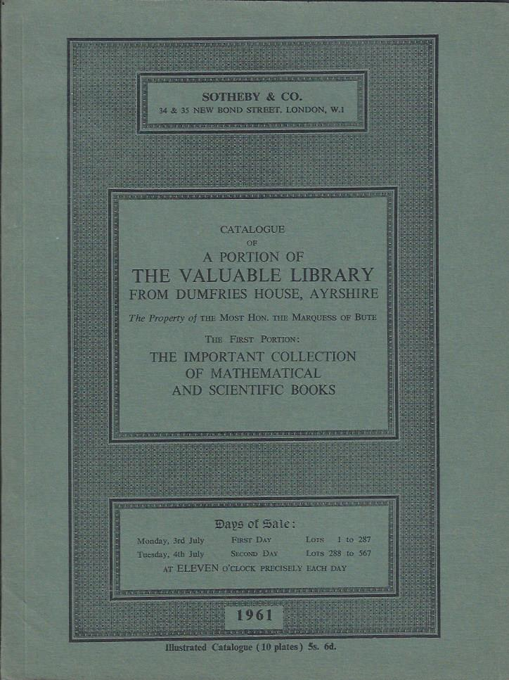 Image for Catalogue of a Portion of the Valuable Library from the Dumfries House, Ayrshire, ... The First Portion: The Important Collection of Mathematical and Scientific Books