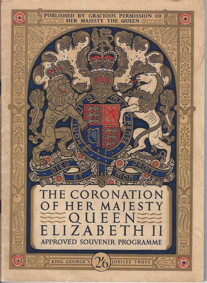 Image for The Coronation of Her Majesty Queen Elizabeth II: Approved Souvenir Programme
