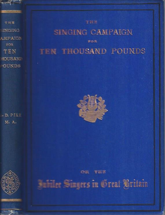 Image for The Singing Campaign for Ten Thousand Pounds; or, The Jubilee Singers in Great britain