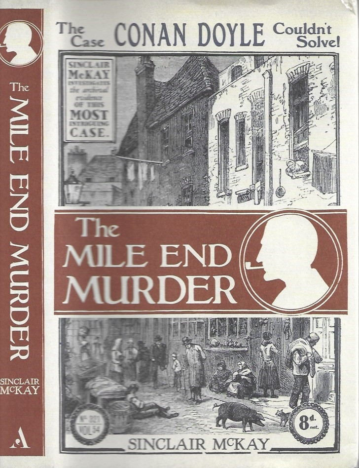 Image for The Mile End Murder: The Case Conan Doyle Couldn't Solve