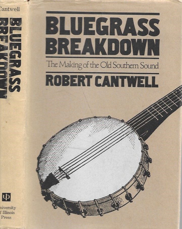 Image for Bluegrass Breakdown: The Making of the Old Southern Sound