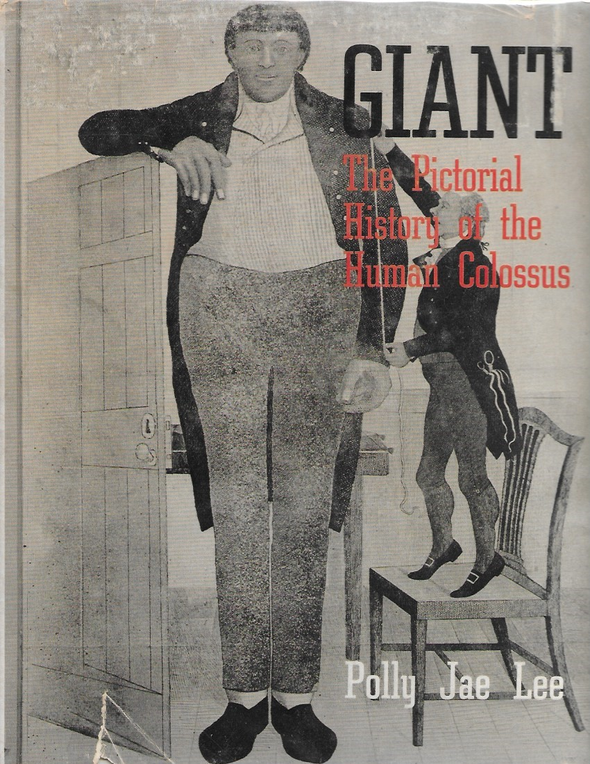 Image for Giant: The Pictorial History of the Human Colussus