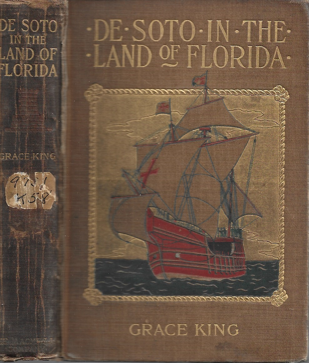 Image for De Soto and His Men in the Land of Florida