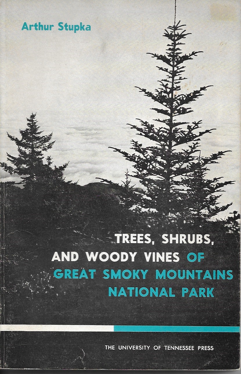 Image for Trees, Shrubs, and Woody Vines of the Great Smoky Mountains National Park