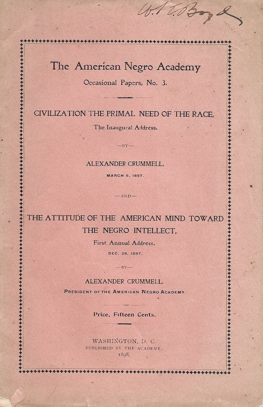 Image for Civilization: The Primal Need of the Race and The Attitude of the American Mind Toward the Negro Intellect : in The American Negro Academy, Occasional Papers, No. 3