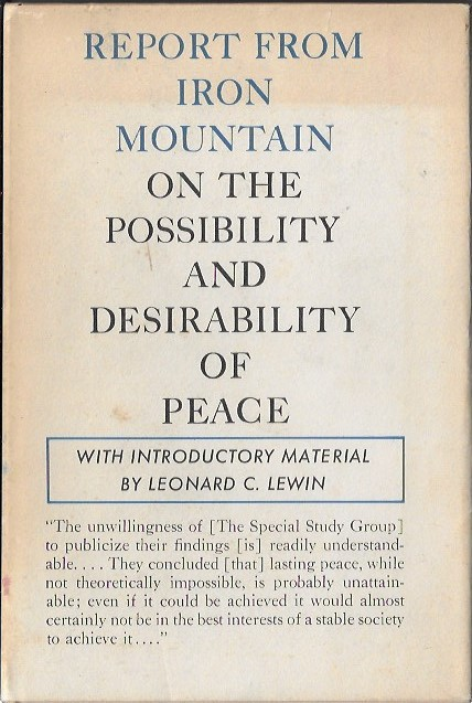 Image for Report from Iron Mountain On the Possibility and Desirability of Peace