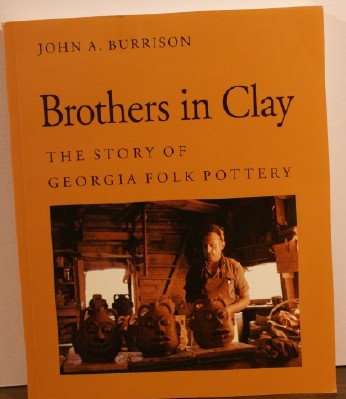 Image for Brothers in Clay The Story of Georgia Folk Pottery