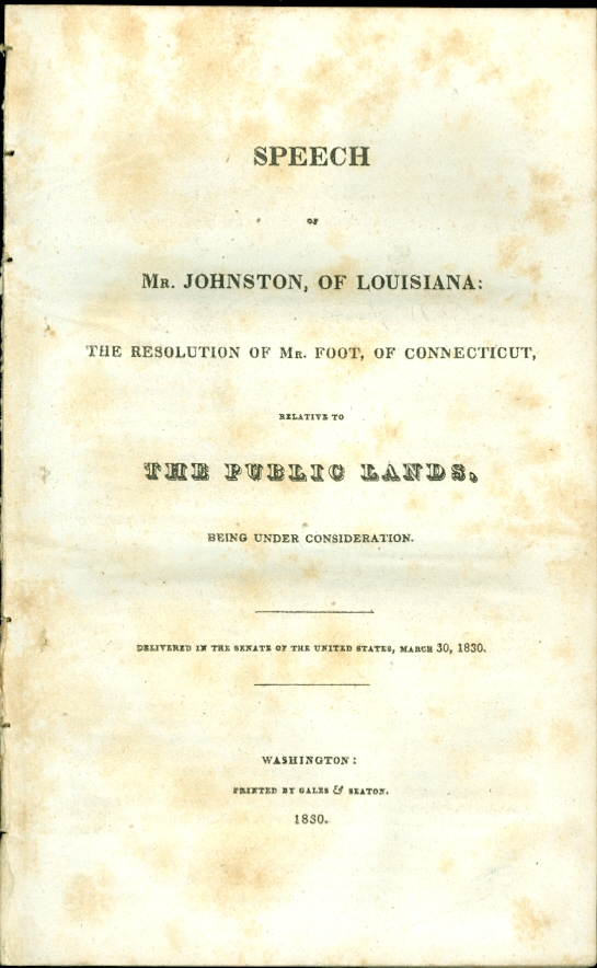 Image for Speech of Mr. Johnson of Louisiana: the Resolution of Mr. Foot, of Connecticut,  Relative to the Public Lands, Being under Consideration