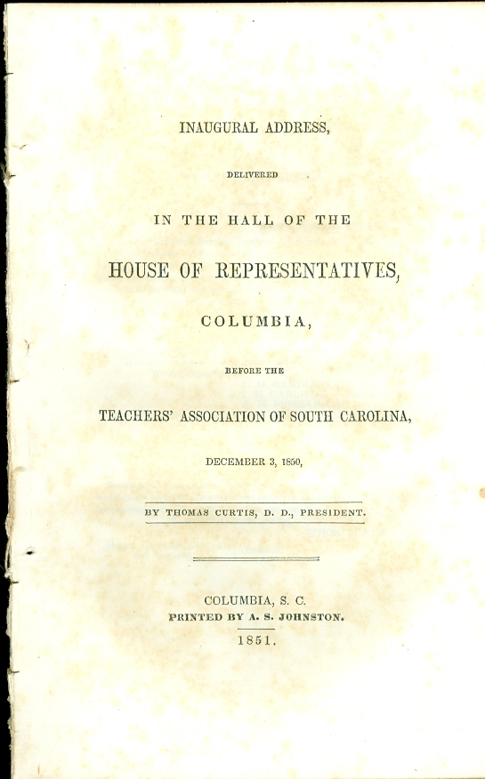 Image for Inaugural Address Delivered in the Hall of the House of Representatives, Columbia, before the Teachers' Association of South Carolina