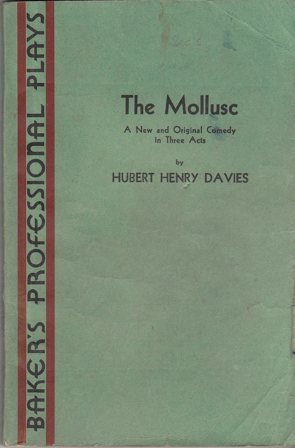 Image for The Mollusc A New and Original Comedy in Three Acts