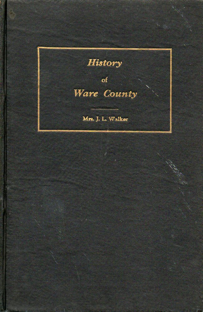Image for History of Ware County