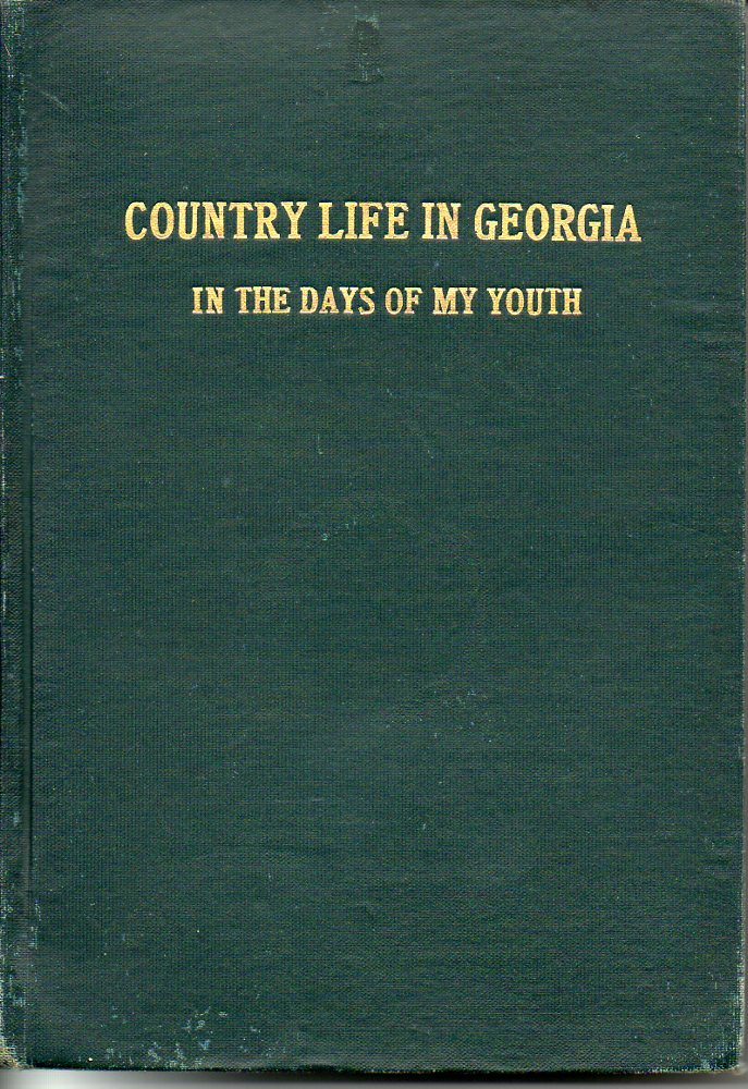 Image for Country Life in Georgia in the Days of My Youth;