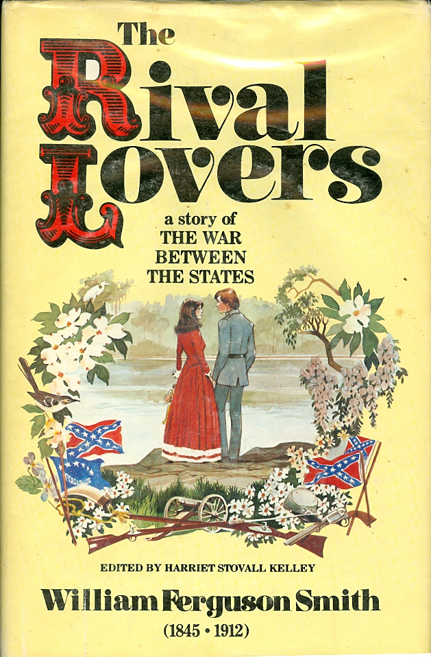 Image for The Rival Lovers A Story of the War between the States