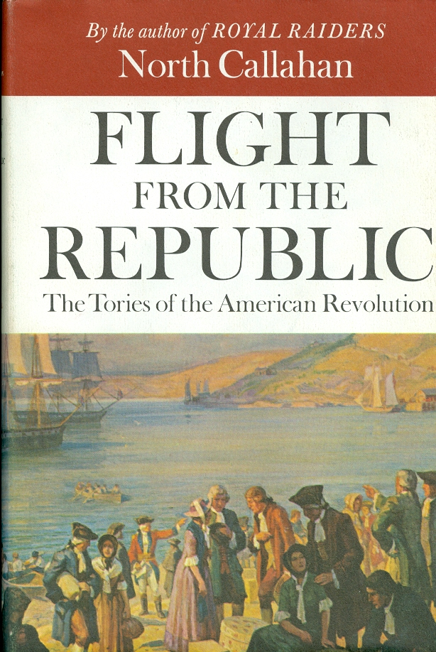 Image for Flight from the Republic The Tories of the American Revolution