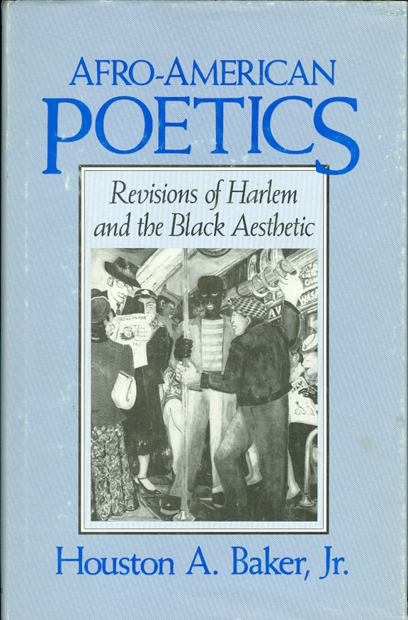 Image for Afro-American Poetics Revisions of Harlem and the Black Aesthetic