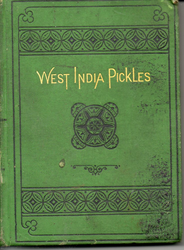 Image for West India Pickles:  Diary of a Cruise through the West Indies in the Yacht Josephine