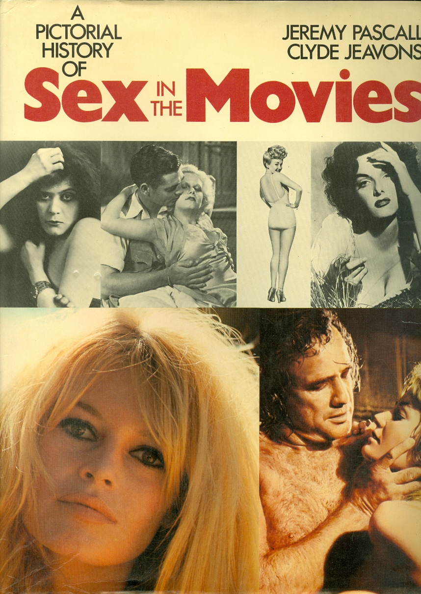 Image for A Pictorial History of Sex in the Movies