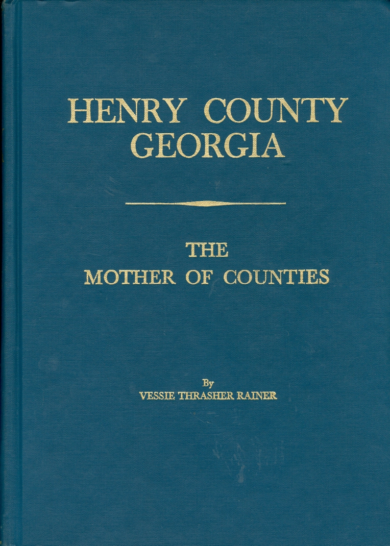 Image for Henry County Georgia The Mother of Counties
