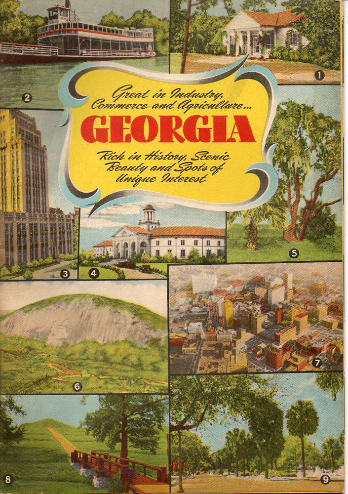 Image for Georgia Great in Industry, Commerce and Agriculture... Rich in History, Scenic Beauty and Spots of Unique Interest
