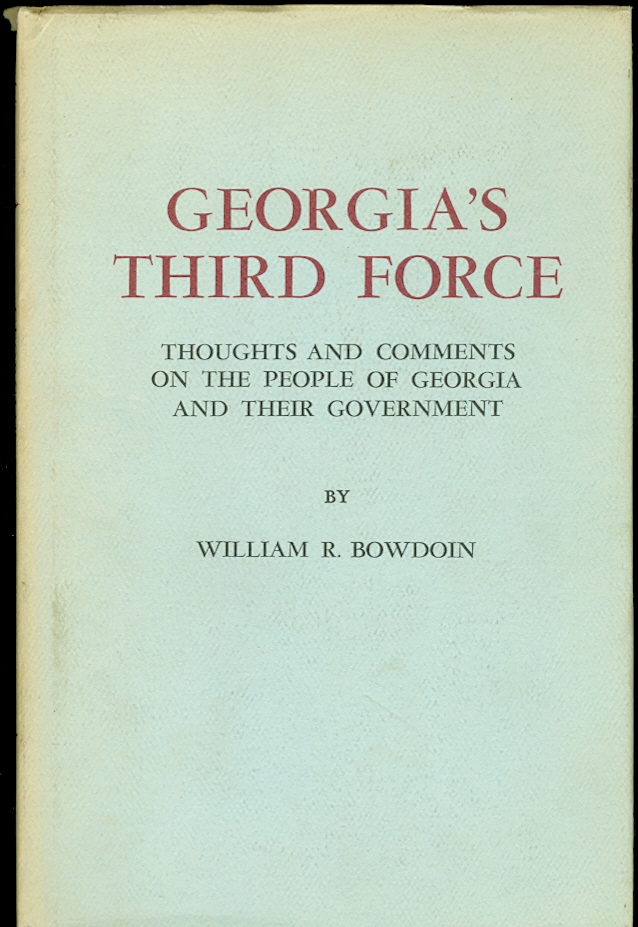 Image for Georgia's Third Force Thoughts and Comments on the People of Georgia and Their Government