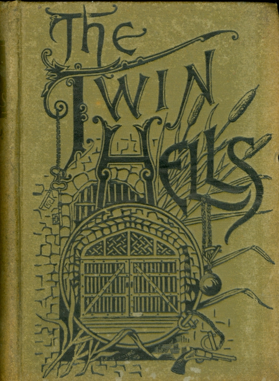 Image for The Twin Hells:  A Thrilling Tale of Life in the Kansas and Missouri Penitentiaries