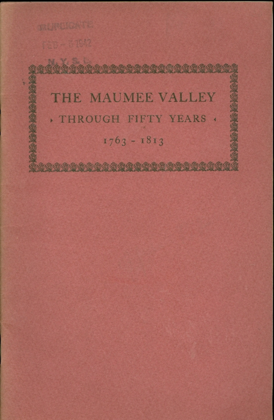 Image for The Maumee Valley through Fifty Years 1763 - 1813