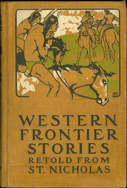 Image for Western Frontier Stories Retold from St. Nicholas