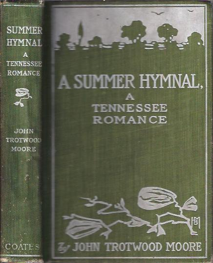 Image for A Summer Hymnal A Tennessee Romance