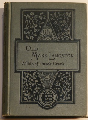 Image for Old Mark Langston A Tale of Duke's Creek