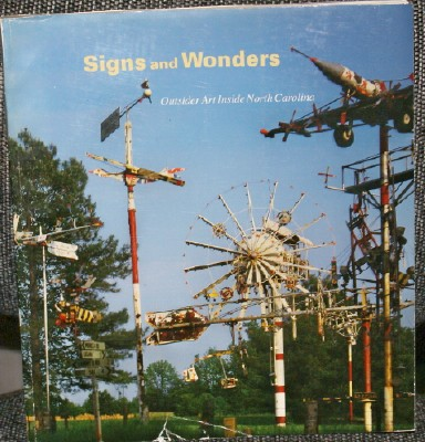 Image for Signs and Wonders Outsider Art in North Carolina