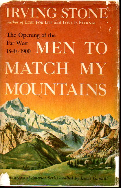 Image for Men to Match My Mountains The Opening of the Far West, 1840-1900