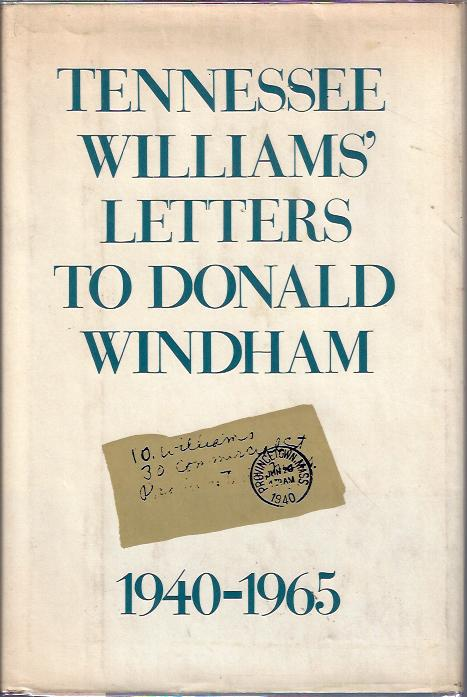 Image for Tennessee Williams' Letters to Donald Windham 1940-1965