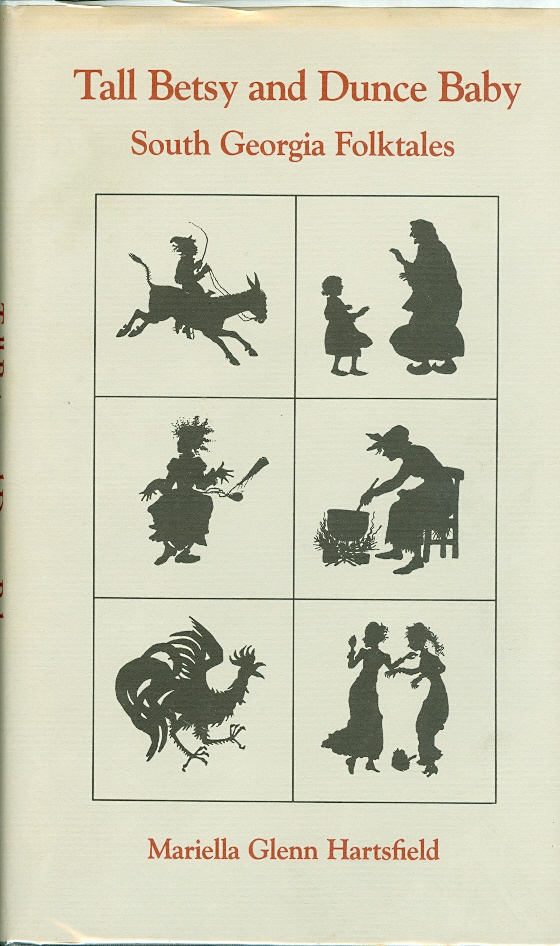 Image for Tall Betsy and Dunce Baby South Georgia Folktales