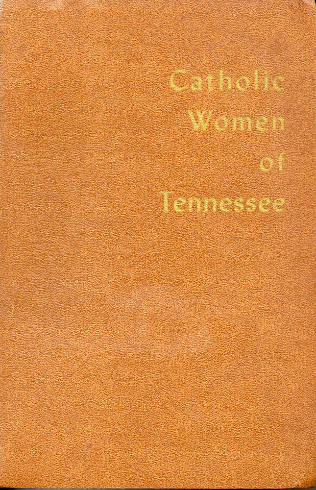 Image for Catholic Women of Tennessee 1937-1956