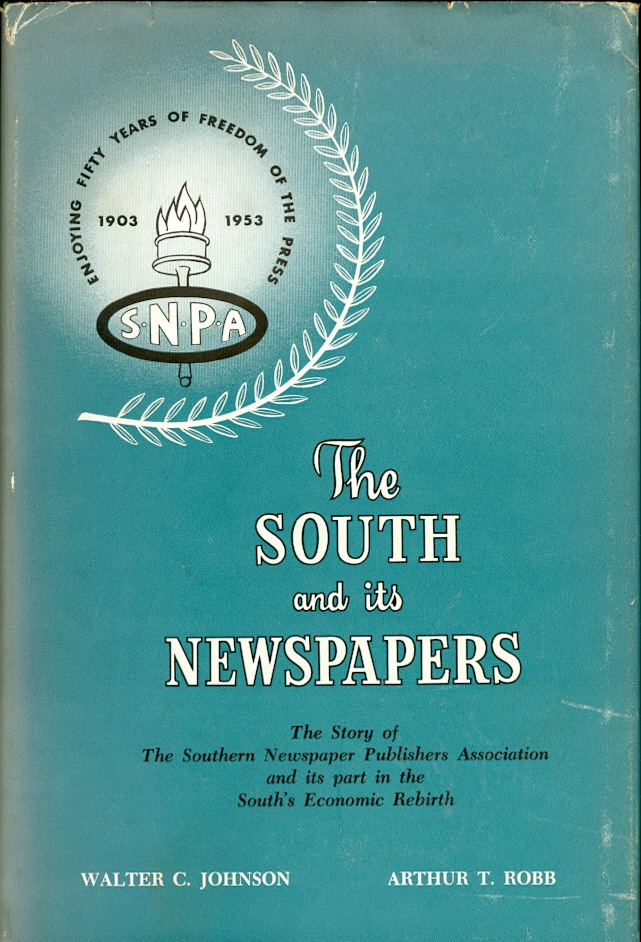 Image for The South and its Newspapers, 1903-1953