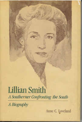 Image for Lillian Smith: a Southerner Confronting the South