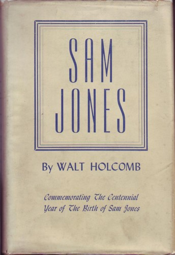 Image for Sam Jones:  Commemorating the Centennial Year of the Birth of Sam Jones
