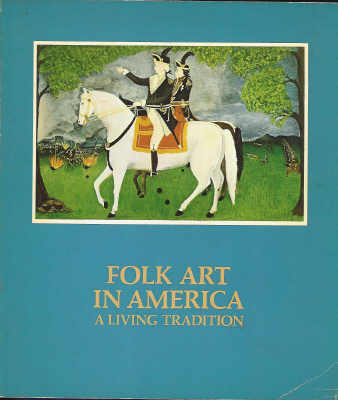 Image for Folk Art in America - a Living Tradition