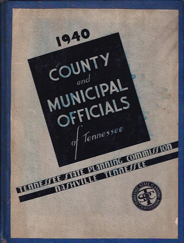 Image for County and Municipal Officials of Tennessee - 1940