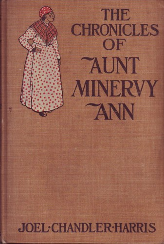 Image for The Chronicles of Aunt Minervy Ann