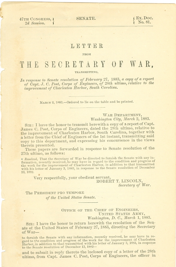 Image for Letter from the Secretary of War, Transmitting, in Response to Senate Resolution of February 27, 1883, a Copy of a Report of Capt. J. C. Post, Corps of Engineers, of 28th Ultimo, Relative to the Improvement of Charleston Harbor, South Carolina
