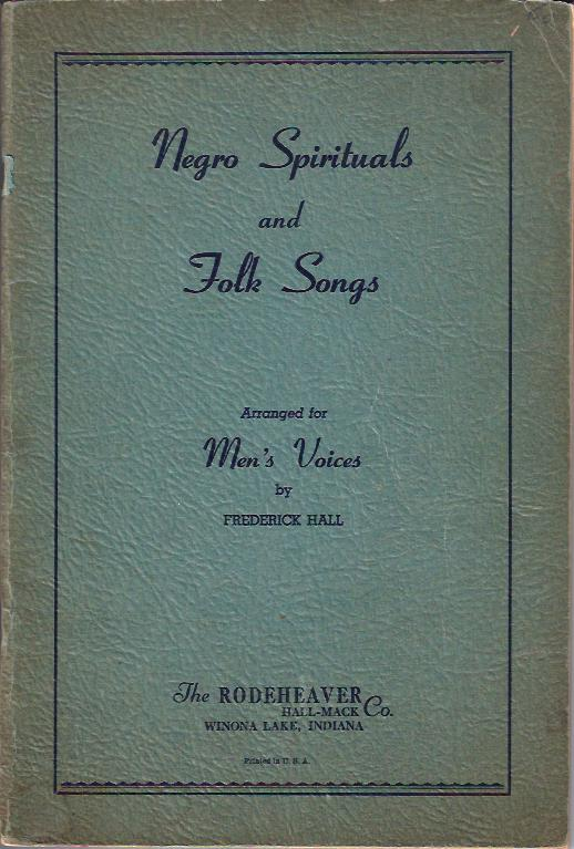 Image for Negro Spirituals and Folk Songs  : Arranged for Men's Voices